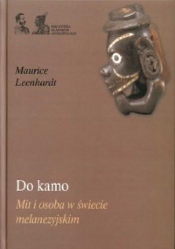 Okładka książki Do kamo. Mit i osoba w świecie melanezyjskim