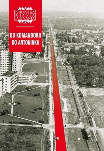 Okładka książki Od Komandorii do Antoninka KMP 4/2010