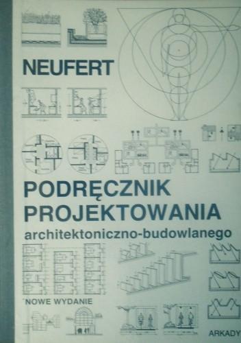 Okładka książki Podręcznik projektowania architektoniczno - budowlanego