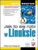 Okładka książki Jak to się robi w linuksie