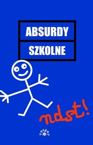 Okładka książki Absurdy szkolne