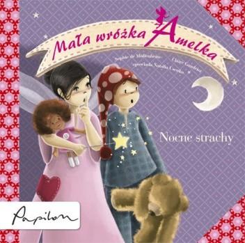 Okładka książki Mała Wróżka Amelka. Nocne Strachy