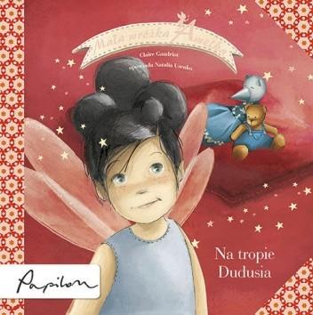 Okładka książki Mała Wróżka Amelka. Na Tropie Dudusia