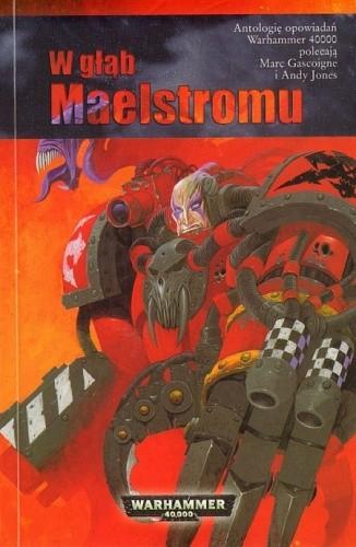 Okładka książki W głąb Maelstromu