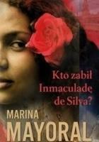 Kto zabił Inmaculadę de Silva?