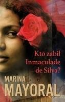 Okładka książki Kto zabił Inmaculadę de Silva?