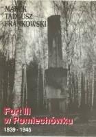 Fort III w Pomiechówku 1939-1945