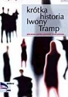 Krótka historia Iwony Tramp