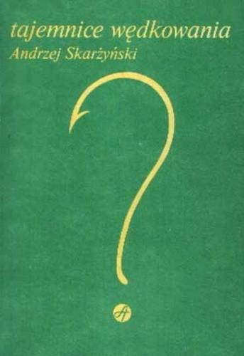 Okładka książki Tajemnice Wędkowania