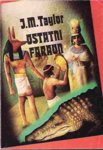 Okładka książki Ostatni faraon