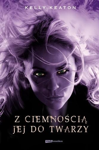 Okładka książki Z ciemnością jej do twarzy