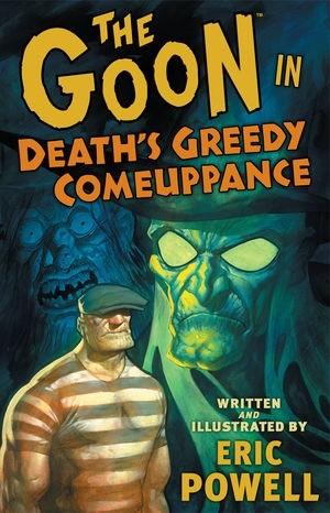Okładka książki Goon: Death's Greedy Comeuppance
