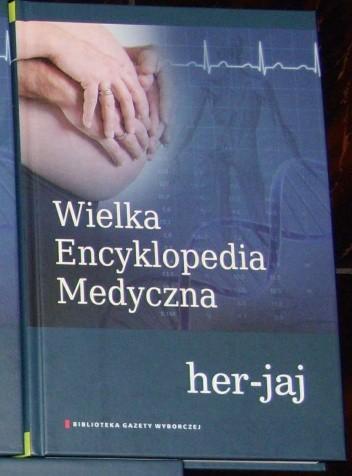 Okładka książki Wielka Encyklopedia Medyczna (her–jaj)
