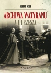 Okładka książki Archiwa Watykanu a III Rzesza