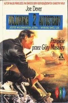 Okładka książki Wojownik Autostrady II: Przejście przez Góry Masakry