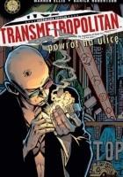 Transmetropolitan #1: Powrót na ulicę