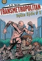 Transmetropolitan #2: Żądza życia #2