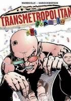 Transmetropolitan #3: Rok drania
