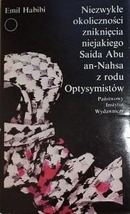 Okładka książki Niezwykłe okoliczności zniknięcia niejakiego Saida Abu an-Nahsa z rodu Optysymistów