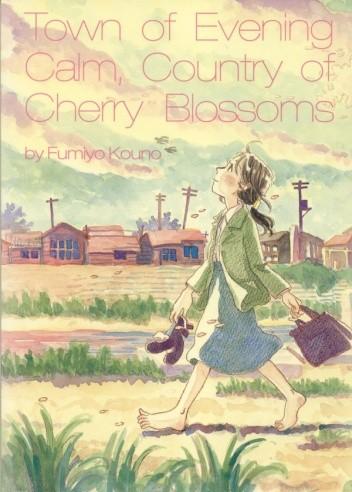Okładka książki Town of Evening Calm, Country of Cherry Blossoms