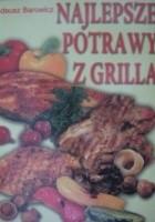 Najlepsze potrawy z grilla