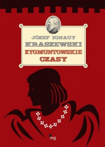 Okładka książki Zygmuntowskie czasy