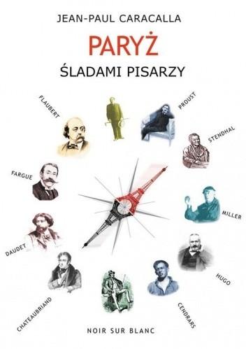 Okładka książki Paryż śladami pisarzy