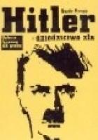 Hitler - dziedzictwo zła