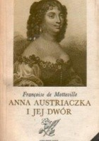Anna Austriaczka i jej dwór