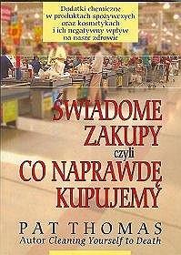 Okładka książki Świadome zakupy czyli co naprawdę kupujemy