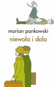 Okładka książki Niewola i dola Adama Poremby