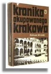 Okładka książki Kronika okupowanego Krakowa