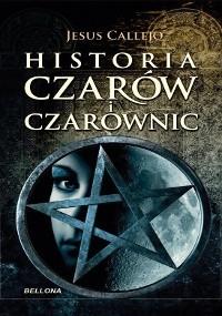 Okładka książki Historia czarów i czarownic