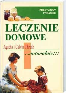 Okładka książki Leczenie domowe ...naturalnie!