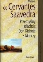 Przemyślny szlachcic Don Kichote z Manczy