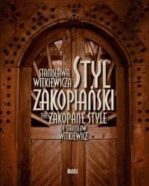 Okładka książki Styl zakopiański Stanisława Witkiewicza