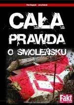 Okładka książki Cała prawda o Smoleńsku