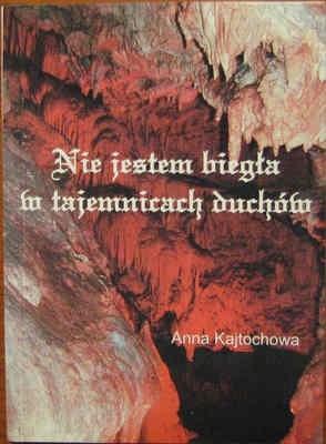 Okładka książki Nie jestem biegła w tajemnicach duchów