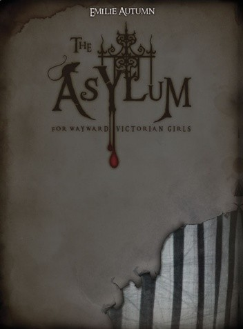 Okładka książki The Asylum for Wayward Victorian Girls
