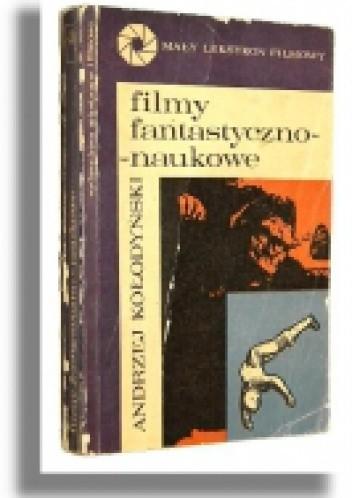 Okładka książki Filmy fantastyczno-naukowe