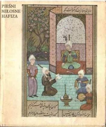 Okładka książki Pieśni miłosne Hafiza