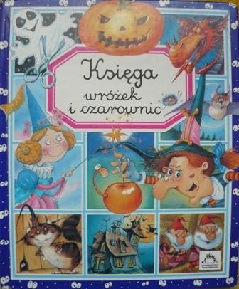 Okładka książki Księga wróżek i czarownic