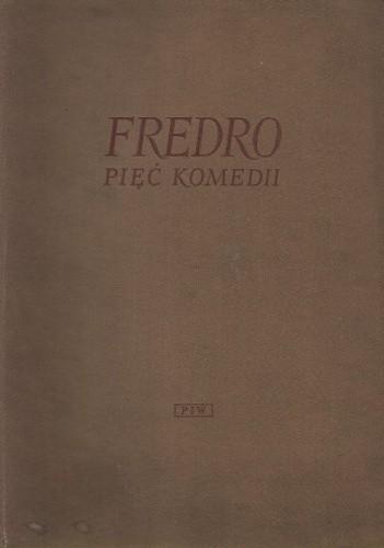 Okładka książki Pięć komedii. Pan Geldhab ; Nowy Don Kiszot ; Śluby panieńskie ; Pan Jowialski ; Zemsta