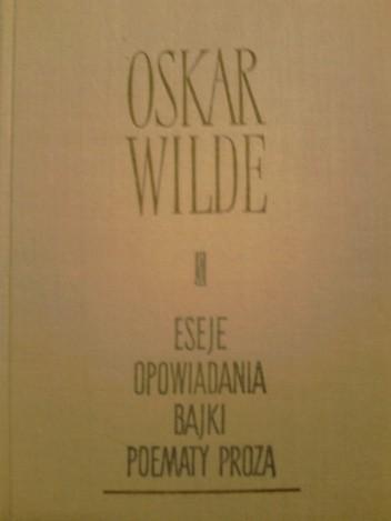 Okładka książki Eseje. Opowiadania. Bajki. Poematy prozą