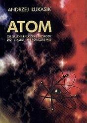 Okładka książki Atom  od greckeij filozofii przyrody  do nauki wspólczesnej