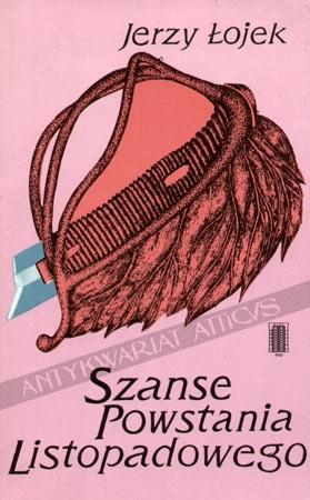 Okładka książki Szanse powstania listopadowego. Rozważania historyczne