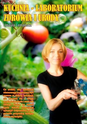 Okładka książki Kuchnia - Laboratorium Zdrowia i Urody