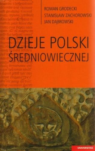 Okładka książki Dzieje Polski średniowiecznej