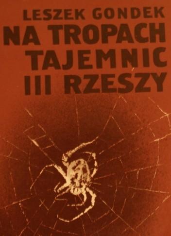 Okładka książki Na tropach tajemnic III Rzeszy