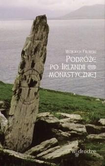 Okładka książki Podróże po Irlandii monastycznej